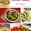 Twelve Fast and Easy 30 Minute Vegan Dinners