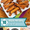 Ten Vegan Recipes Kids Will Love