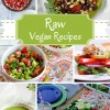 12 Delicious Raw Vegan Recipes