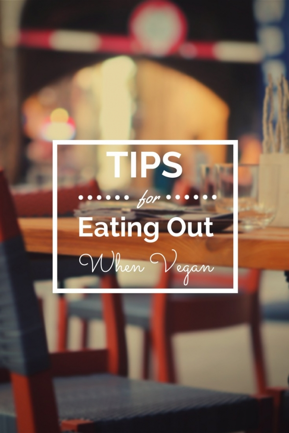 Tips for Eating Out As a Vegan